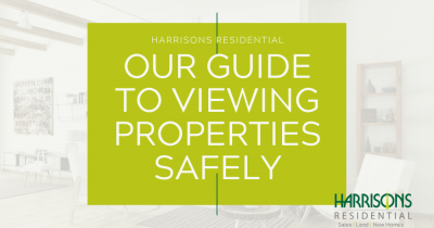 Your Guide To Safely Viewing Properties With Harrisons Residential